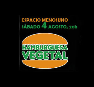 04.08.2007. Hamburguesa Vegetal