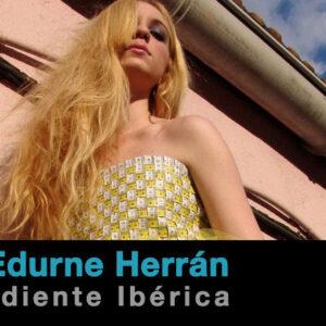 2011 – 16. Heidi García, Edurne Herrán y Moda Independiente Ibérica